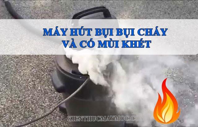 Máy hút bụi công nghiệp bị cháy