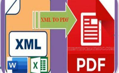Đổi file XML sang PDF như thế nào?