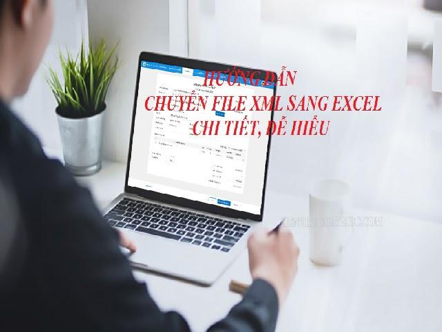 Chia sẻ cách mở file XML bằng Excel